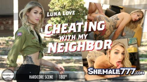 GroobyVR: Luna Love - Cheating With My Neighbor! (UltraHD 2K 1920p)